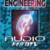 World Broadcast Engineering Audio For DTV Cover